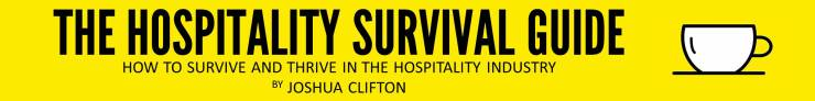 The Hospitality Survival Guide by Joshua Clifton recommended reading